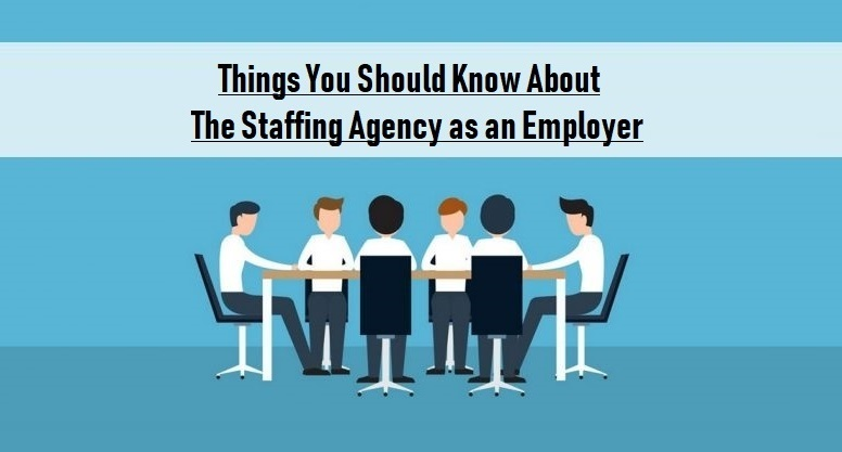 The Staffing Agency as an Employer